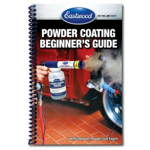 Eastwood Beginner's Powder Coating Handbook